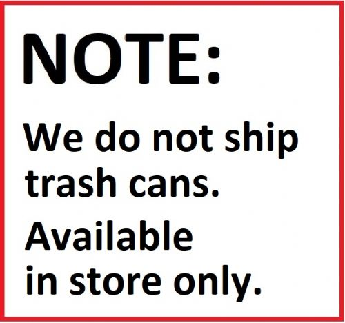 0a3162d62f65 NOT AVAILABLE FOR ONLINE PURCHASE. Please note  We do not ship trash cans.  They are available for in store purchase only.
