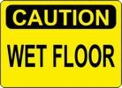 "Sign ""CAUTION-WET FLOOR"""