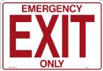 "Sign ""EMERGENCY EXIT ONLY"""